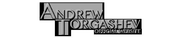Andrew Torgashev | Official Website